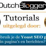 ●VIDEO● Hoe optimaliseer je berichten met Yoast SEO?