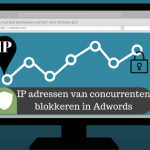 IP adressen van concurrenten blokkeren in Adwords